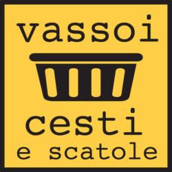 VASSOI / CESTI / SCATOLE