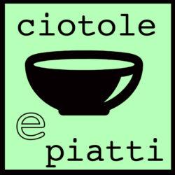 CIOTOLE E PIATTI